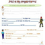 Fill in the blanks to write about the different jobs in our neighborhood